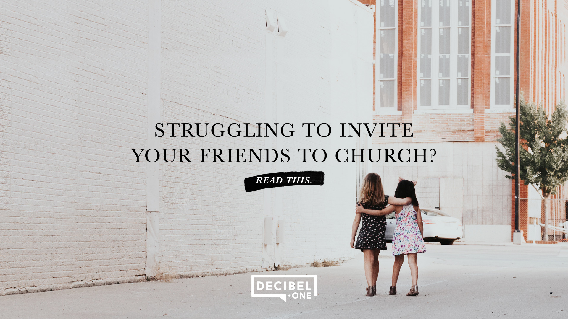 Struggling to invite your friends to church? Read this.