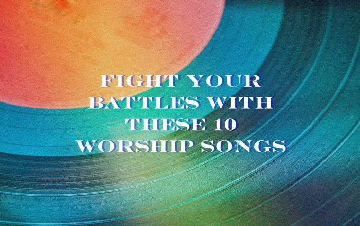 Fight your battles with these 10 worship songs – Decibel